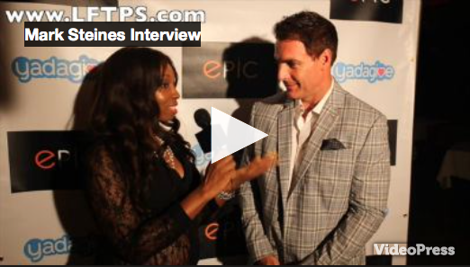 Mark Steines (Entertainment Tonight) Interview- The Official Launch Party of YADAGIVE and Epic Bar and Lounge.
