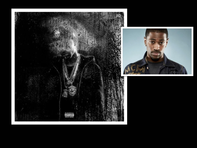 DARK SKY PARADISE- BIG SEAN (NEW ALBUM) TOP FIVE SONGS AND REVIEW